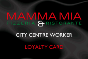 mamma-mia-city-centre-worker-loyalty-card